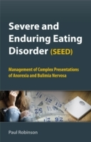 Severe and Enduring Eating Disorder (SEED) av Professor Paul H. Robinson (Innbundet)
