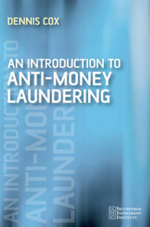 An Introduction to Money Laundering Deterrence av Dennis Cox (Heftet)