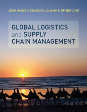 Global Logistics and Supply Chain Management av Tim Butcher, Chandra Lalwani og John Mangan (Heftet)