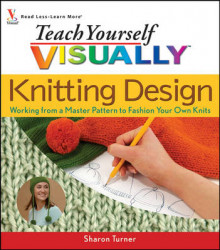 Teach Yourself Visually Knitting Design av Sharon Turner (Heftet)