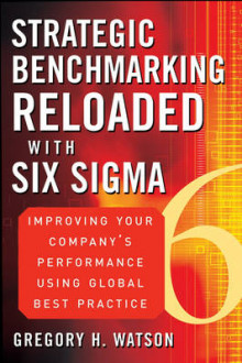 Strategic Benchmarking Reloaded with Six Sigma av Gregory H. Watson (Innbundet)
