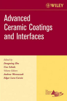 Advanced Ceramic Coatings, Ceramic Engineering and Science Proceedings, Cocoa Beach av Andrew Wereszczak og Edgar Lara-Curzio (Heftet)