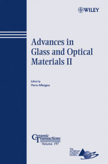 Advances in Glass and Optical Materials II (Heftet)
