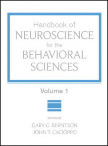 Handbook of Neuroscience for the Behavioral Sciences: v. 1 (Innbundet)
