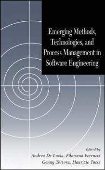 Emerging Methods, Technologies and Process Management in Software Engineering (Innbundet)