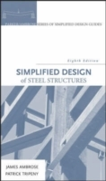 Simplified Design of Steel Structures av James Ambrose og Patrick Tripeny (Innbundet)