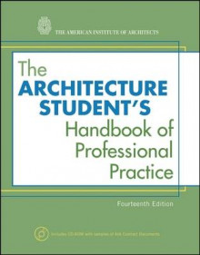 The Architecture Student's Handbook of Professional Practice av American Institute of Architects (Heftet)
