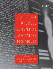 Current Protocols Essential Laboratory Techniques av Sean Gallagher og Emily A. Wiley (Heftet)