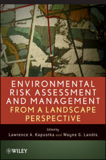Environmental Risk Assessment and Management from a Landscape Perspective (Innbundet)
