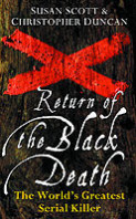 The Return of the Black Death