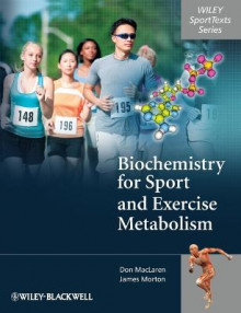 Biochemistry for Sport and Exercise Metabolism av Donald MacLaren og James Morton (Heftet)