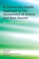 A Community Health Approach to the Assessment of Infants and Their Parents av Jo Douglas, Catherine Hamilton-Giachritsis, Kevin D. Browne og Jean Hegarty (Heftet)