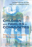 Children and Families in Communities av Jacqueline Barnes, Ilan Barry Katz, Jill E. Korbin og Margaret O'Brien (Innbundet)