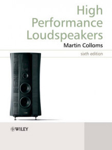 High Performance Loudspeakers av Martin Colloms (Innbundet)