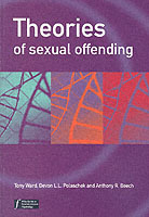 Theories of Sexual Offending av Tony Ward, Devon Polaschek og Anthony R. Beech (Heftet)