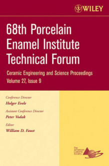 68th Porcelain Enamel Institute Technical Forum av William D. Faust (Heftet)