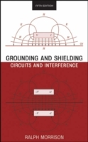 Grounding and Shielding: Circuits and Interference, 5th Edition av Ralph Morrison (Innbundet)