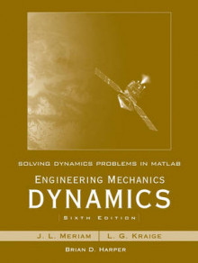 Solving Dynamics Problems in MATLAB by Brian Harper to accompany Engineering Mechanics Dynamics 6e by Meriam and Kraige av James L. Meriam og L. G. Kraige (Heftet)