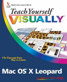 Teach Yourself Visually Mac OS X Leopard av Lynette Kent (Heftet)
