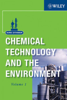 Kirk-Othmer Chemical Technology and the Environment av Wiley (Innbundet)