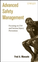 Advanced Safety Management Focusing on Z10 and Serious Injury Prevention av Fred A. Manuele (Innbundet)