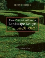 From Concept to Form in Landscape Design av Grant W. Reid (Heftet)