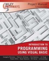 Wiley Pathways Introduction to Programming using Visual Basics Project Manual av Evangelos Petroutsos og Rachelle Reese (Heftet)