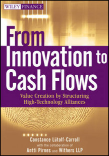 From Innovation to Cash Flows av Constance Lutolf-Carroll, Antti Pirnes og Withers LLP (Innbundet)