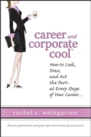 Career and Corporate Cool av Rachel Weingarten (Innbundet)