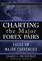 Charting the Major Forex Pairs: Focus on Major Currencies av Michael Archer (Heftet)