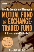 How to Create and Manage a Mutual Fund or Exchange-Traded Fund av Melinda Gerber (Innbundet)