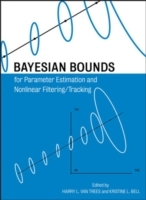 Bayesian Bounds for Parameter Estimation and Nonlinear Filtering/tracking (Innbundet)