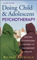 Doing Child and Adolescent Psychotherapy av Richard Bromfield (Innbundet)