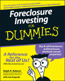 Foreclosure Investing For Dummies av Joe E. Kraynak og Ralph R. Roberts (Heftet)
