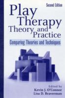 Play Therapy Theory and Practice av Kevin John O'Connor og Lisa D. Braverman (Innbundet)