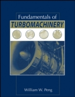 Fundamentals of Turbomachinery av William W. Peng (Innbundet)