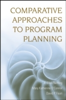 Comparative Approaches to Program Planning av F. Ellen Netting, Mary Katherine O'Connor og David P. Fauri (Heftet)