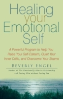 Healing Your Emotional Self av Beverly Engel (Heftet)