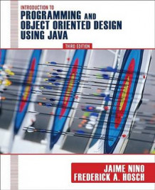 Introduction to Programming and Object-Oriented Design Using Java av Jaime Nino og Frederick A. Hosch (Heftet)