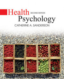 Health Psychology av Catherine A. Sanderson (Innbundet)