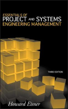 Essentials of Project and Systems Engineering Management av Howard Eisner (Innbundet)