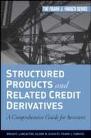 Structured Products and Related Credit Derivatives av Frank J. Fabozzi, Glenn M. Schultz og Brian P. Lancaster (Innbundet)