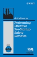 Guidelines for Performing Effective Pre-Startup Safety Reviews av Center for Chemical Process Safety (CCPS) (Innbundet)