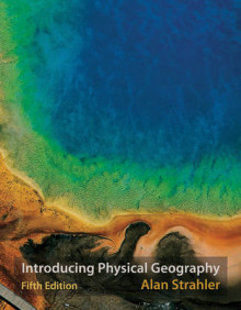 Introducing Physical Geography, 5th Edition av Alan H. Strahler (Heftet)