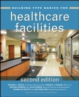 Building Type Basics for Healthcare Facilities av Richard L. Kobus, Ronald L. Skaggs, Michael Bobrow, Julia Thomas, Thomas M. Payette og Stephen A. Kliment (Innbundet)