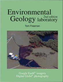 Environmental Geology Laboratory Manual av Tom Freeman (Perm)