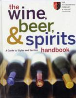 The Wine, Beer, and Spirits Handbook av The International Culinary Schools at the Art Institutes og Joseph LaVilla (Innbundet)
