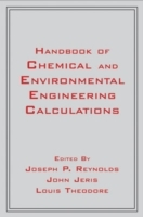 Handbook of Chemical and Environmental Engineering Calculations (Heftet)