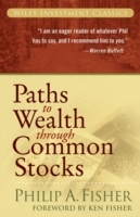 Paths to Wealth Through Common Stocks av Philip A. Fisher (Heftet)