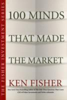 100 Minds That Made the Market av Kenneth L. Fisher (Heftet)